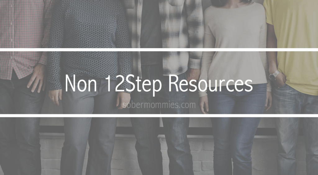 Sober Mommies Non 12Step Resources