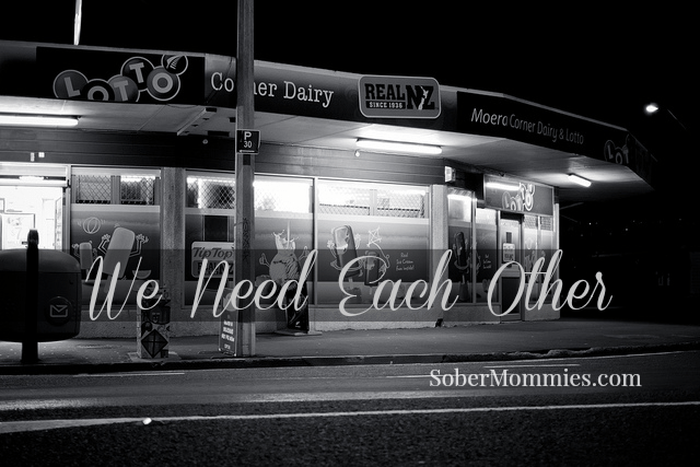 Sober Mommies We Need Each Other