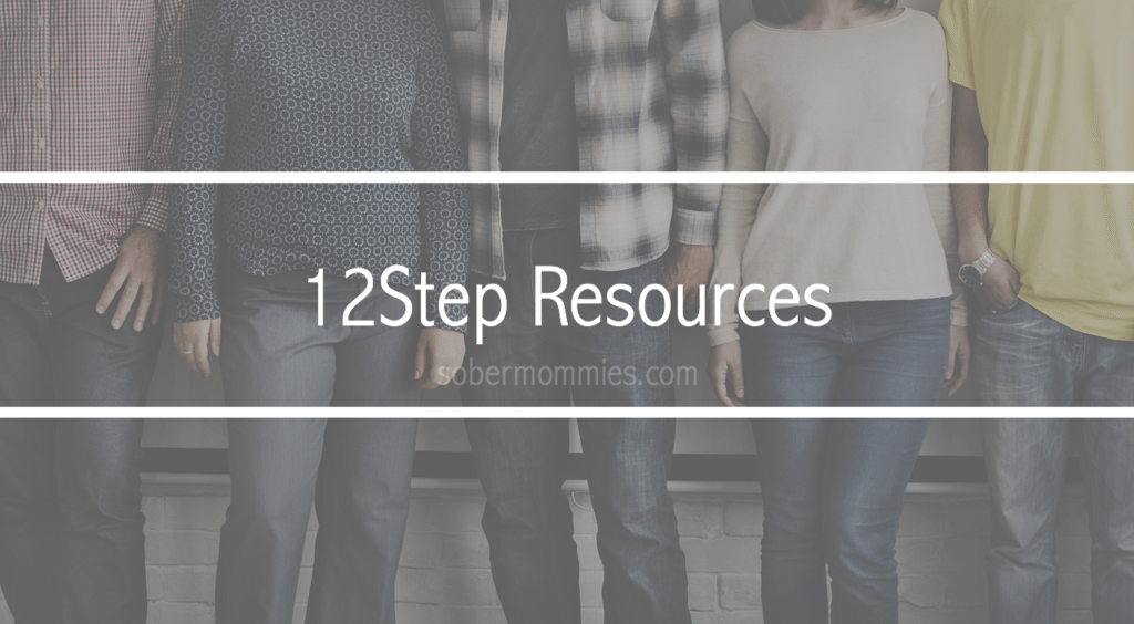 Sober Mommies 12step Resources