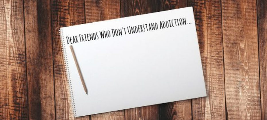 Sober Mommies Open Letter to Friends Who Don't Understand Addiction