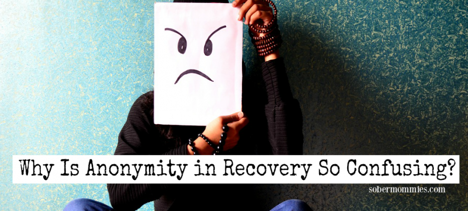 Why is Anonymity in Recovery So Confusing?